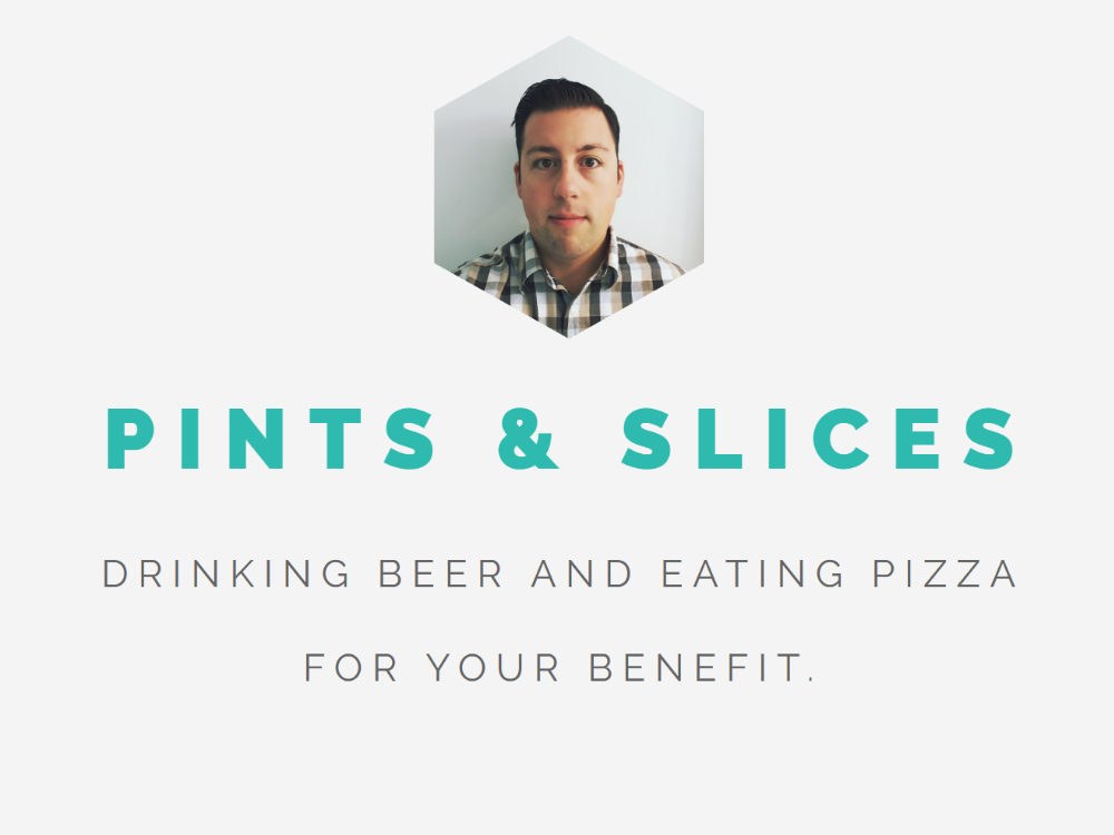 Pints and Slices
